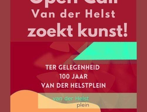 OPEN CALL: Van der Helst zoekt kunst!